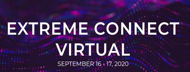 Extreme Connect is coming and in 2020 is going to be virtual model